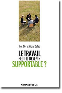 Le travail epu-il devenir supportable ?