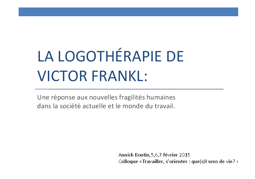 La Logothérapie de Viktor Frankl : une réponse aux nouvelles fragilités humaines dans la société actuelle et le monde du travail ?