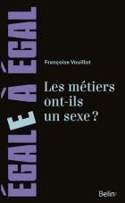 Les métiers ont-ils un sexe ? Françoise Vouillot